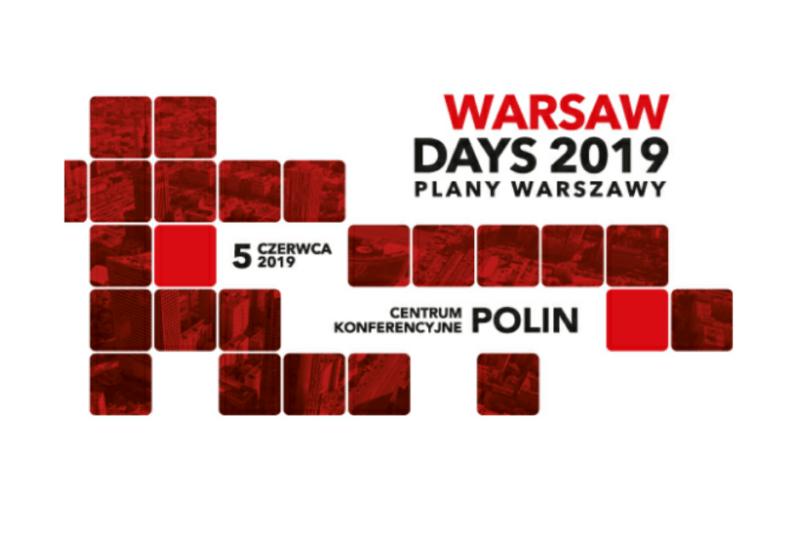 6 edycja konferencji Warsaw Days 2019 Plany Warszawy